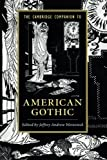 The Cambridge Companion to American Gothic (Cambridge Companions to Literature) by  Unknown in stock, buy online here