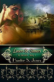 Lovers & Sinners (In Dreams Book 1) by [Jones, Hunter S.]