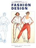Introduction to Fashion Design, Patrick John Ireland, 0713460172