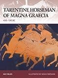 Tarentine Horseman of Magna Graecia, Nic Fields, 1846032792