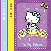 The Pop Princess: Hello Kitty and Friends, Book 4 | Linda Chapman, Michelle Misra