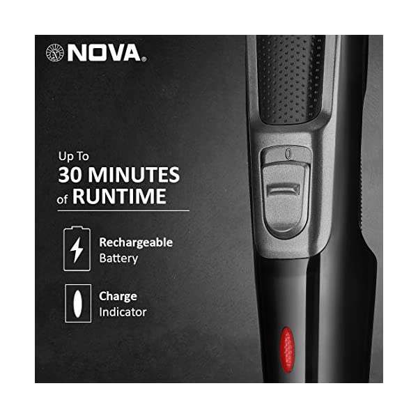 Nova NHT 1076 Cordless: 30 Minutes Runtime Trimmer for Men (Black) 2021 August Up to 30 mins cordless use after 10 hour charging Length Adjustments: 4. Trimming Range: 0.5 - 10 mm Blade Material: Stainless Steel. Ideal For: Men.