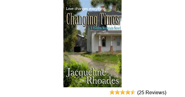 Changing Times Hidden Mountain Book 2 Kindle Edition By