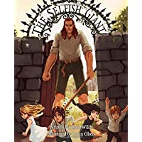 The Selfish Giant: as Illustrated by Lorin Olsen
