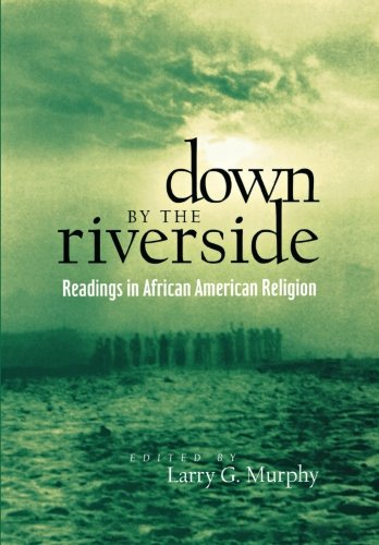 Down by the Riverside (Religion, Race, and Ethnicity)