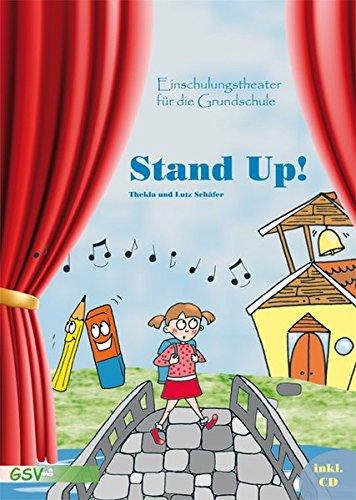 Stand up! Einschulungstheater für die Grundschule inkl. CD