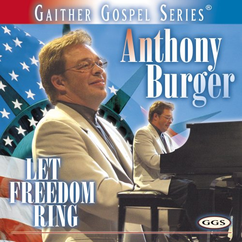 Burger Music Anthony (Let Freedom Ring)
