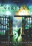 The Veritas Conflict: A Novel of Spiritual Warfare