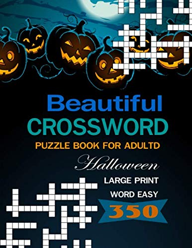 Beautiful Crossword Puzzle Books for Adults: Halloween Large Print Word Easy]()