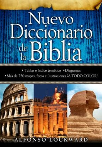 Nuevo Diccionario de la Biblia: New Bible Dictionary (Spanish Edition) by Spanish House/Editorial Unilit
