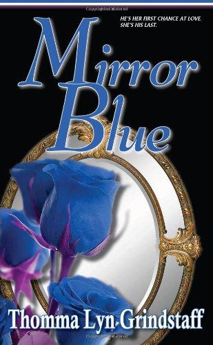 Mirror Blue (Black Lyon Literary Love Story)