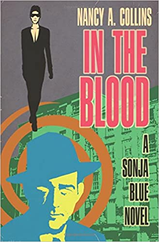 In the Blood (Sonja Blue Novels)