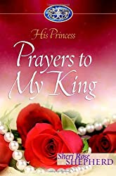 Prayers to My King: His Princess (His Princess Series)