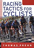 Racing Tactics for Cyclists, Thomas Prehn, 1931382301