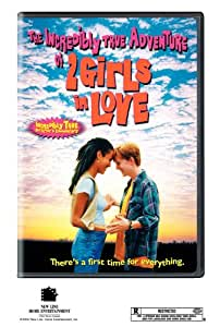 The Incredibly True Adventures of Two Girls in Love