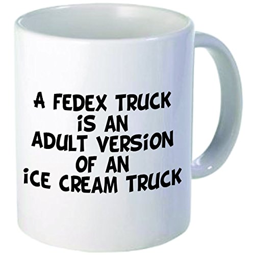 rikki-knight-fedex-truck-is-an-adult-version-of-an-ice-cream-truck-funny-ceramic-coffee-mug-cup-11-o