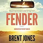 Fender: A Novel | Brent Jones