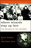 img - for Where Wizards Stay Up Late: The Origins Of The Internet book / textbook / text book