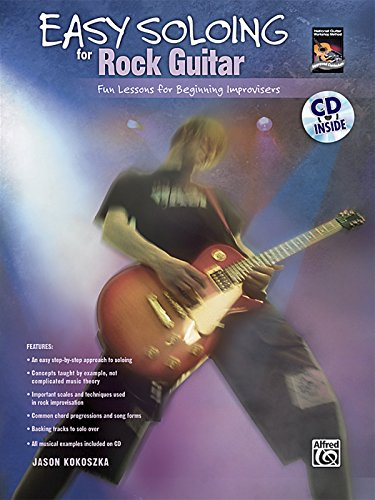 Easy Soloing for Rock Guitar: Fun Lessons for Beginning Improvisers, Book & CD (National Guitar Workshop)