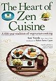 The Heart of Zen Cuisine, Soei Yoneda, 087011848X