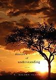 Mosaics of Understanding: Poems