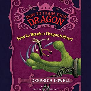 How to Train Your Dragon: How to Break a Dragon's Heart Audiobook