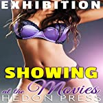 Showing at the Movies: Exhibitionist Public Show Taboo | Hedon Press