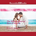 The Redemption of Rico D'Angelo | Michelle Douglas