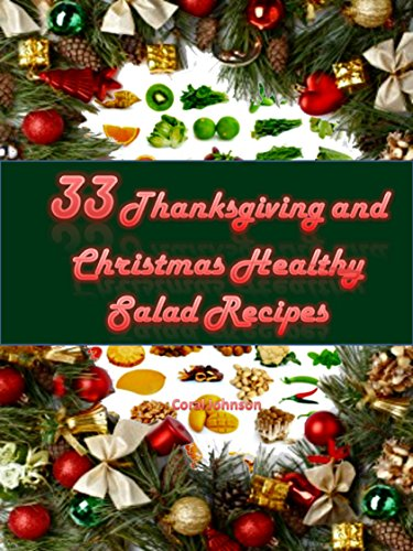 33 Thanksgiving and Christmas Healthy Salad Recipes