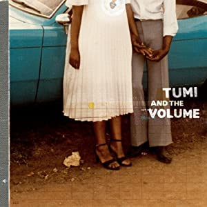 "Afficher ""Tumi and the Volume"""
