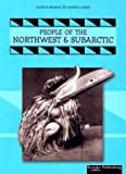 People of the N W and Subarctic, Linda Thompson, 1589528913