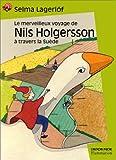 """Afficher """"Merveilleux voyage de nils holgersson à travers la suède (Le)"""""""