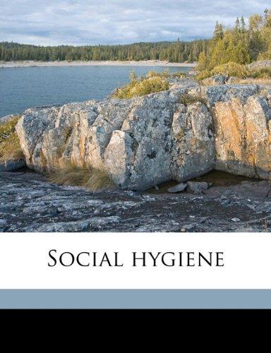 Read Online Social hygiene Volume 6 pdf epub