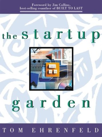 Read Online The Startup Garden: How Growing a Business Grows You ebook