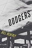 Dodgers: A Novel