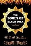 Image of The Souls of Black Folk: By W. E. B. Du Bois - Illustrated