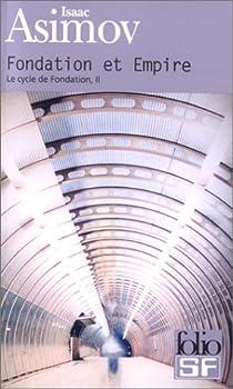 Le Cycle de Fondation, tome 2 : Fondation et Empire par Asimov