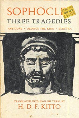 SOPHOCLES: Three Tragedies: Antigone, Oedipus the King, Electra