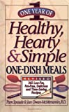 One Year of Healthy, Hearty and Simple One-Dish Meals, Pam Spaude and Jan Owan-McMenamin, 0471346918