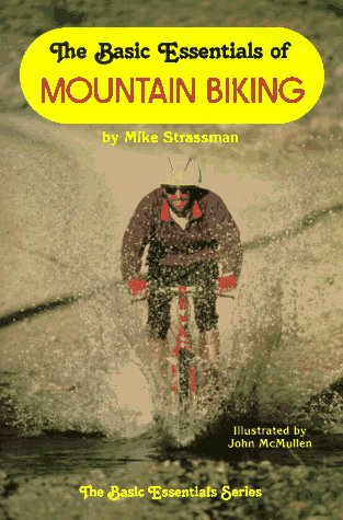 The Basic Essentials of Mountain Biking