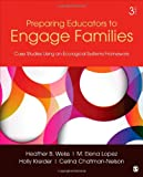 Preparing Educators to Engage Families, , 1452241074