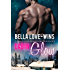 Cabin Glow: A New Adult and College Romance (The Billionaire Romance Redemption Series Book 3)