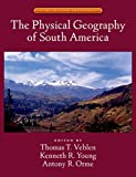 The Physical Geography of South America (Oxford Regional Environments) Pdf