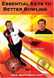 Essential Keys to Better Bowling featuring Coach Fred Borden and Ken Yokobosky