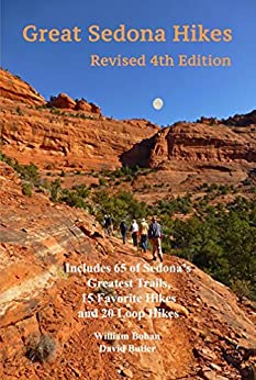 Great Sedona Hikes Revised Fourth Edition by [Bohan, William, Butler, David]