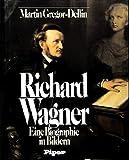 img - for Richard Wagner: Eine Biographie in Bildern (German Edition) book / textbook / text book