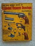 The Gun Digest Book of Exploded Firearms Drawings, Murtz, Harold A., 0695808427