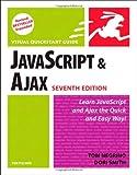 JavaScript and AJAX for the Web, Tom Negrino and Dori Smith, 0321564081
