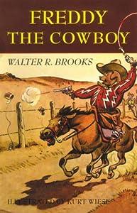 Freddy the Cowboy (Freddy the Pig) by Walter R. Brooks (2014-04-03)