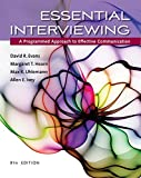 Essential Interviewing : A Programmed Approach to Effective  Communication